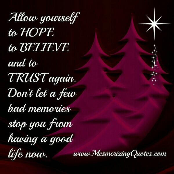 Allow yourself to Trust people again