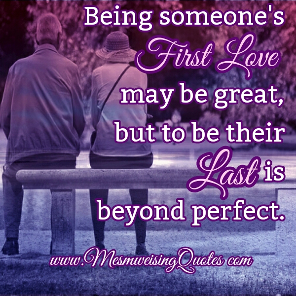 Being someone's First Love