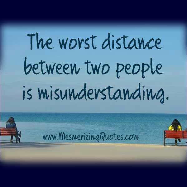Distance between two people is misunderstanding