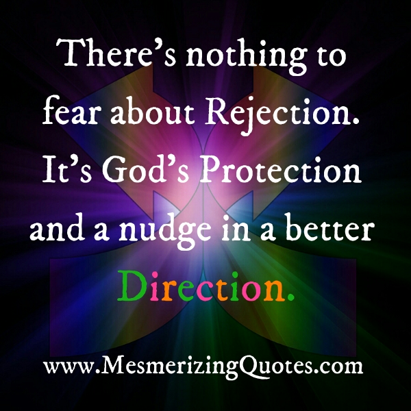 Don't fear about rejection