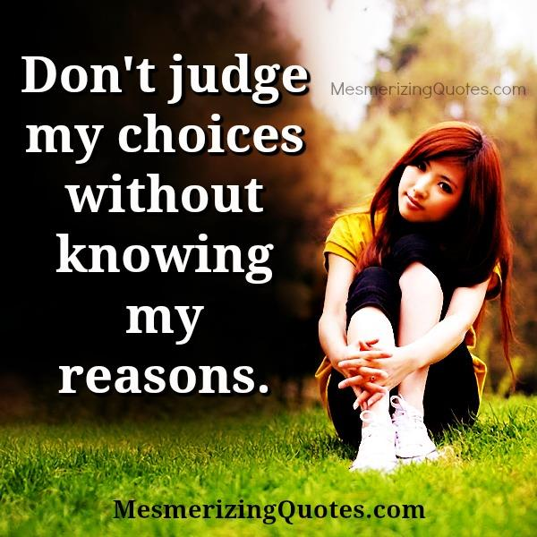 Don't judge anyone's choice