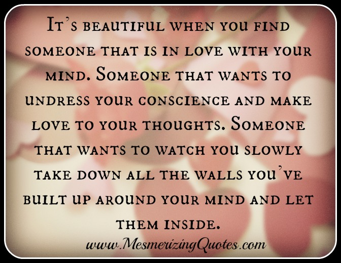 Find Someone That Is In Love With Your Mind
