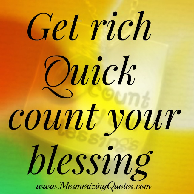 Get Rich Quick Mesmerizing Quotes