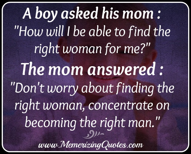How you will get the right woman?