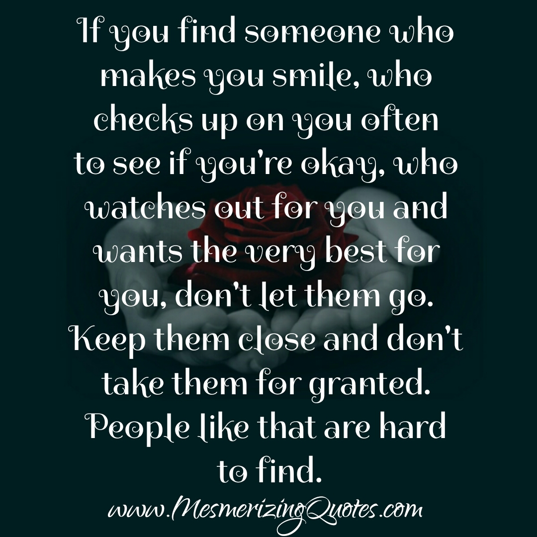 If you find someone who checks up on you