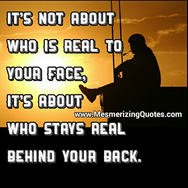 It's not about who is real to your face
