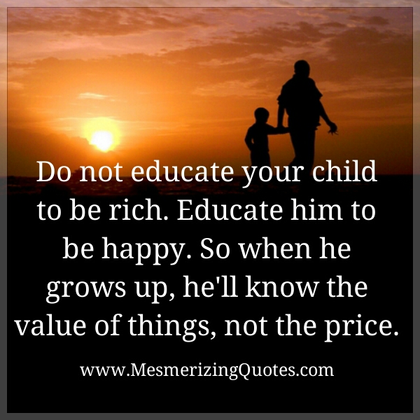 Know the value of things, not the price