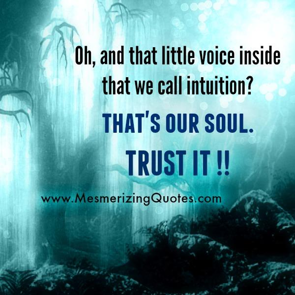 Little voice inside that we call intuition