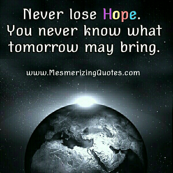 Never ever lose Hope