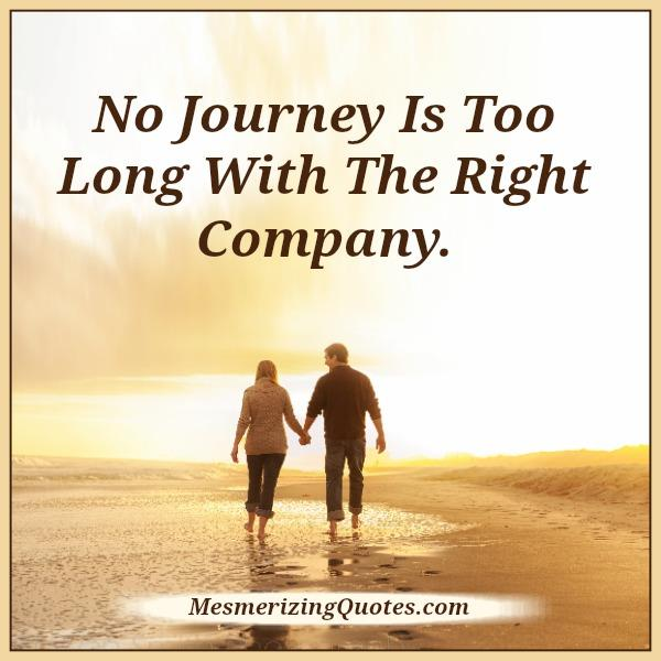 no-journey-is-too-long-with-the-right-company
