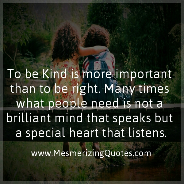 People need a special heart that listens