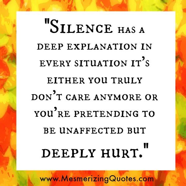 Silence has a deep explanation in every situation
