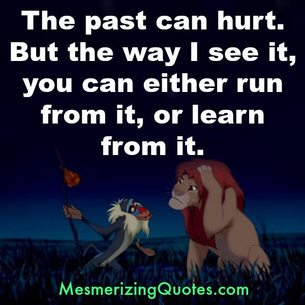 The past can hurt you