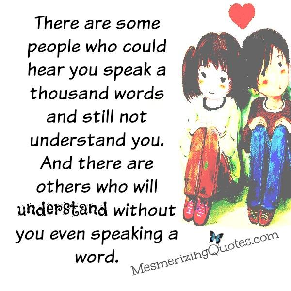 There are people who will truly understand you