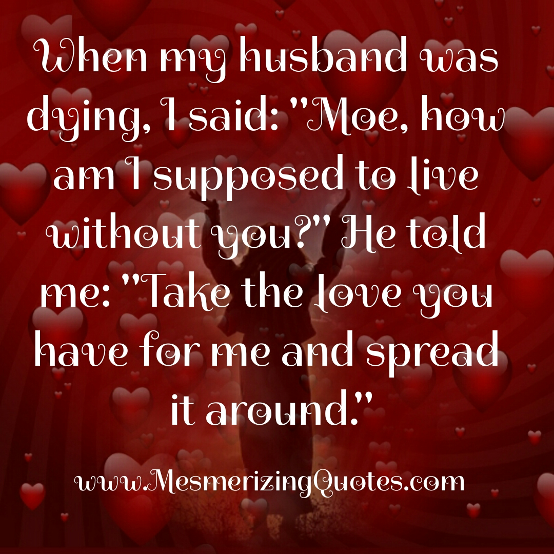 When my husband was dying