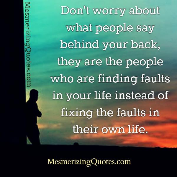 Worrying about what people say behind your back