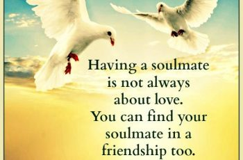 you-can-find-your-soulmate-in-a-friendship-too