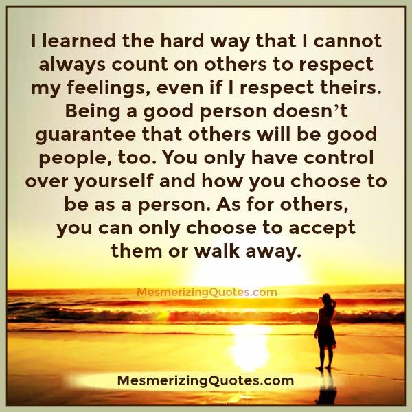 you-cant-always-count-on-others-to-respect-your-feelings